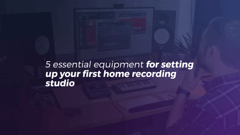 5 essential equipment for setting up your first home studio