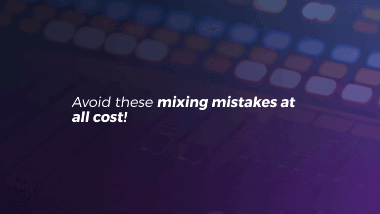 common mixing mistakes
